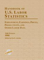 Handbook of U.S. Labor Statistics 2008