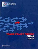 Trade Policy Review - China 2010 af World Trade Organization