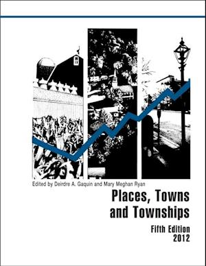 Places, Towns and Townships 2012