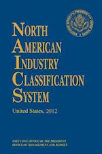 North American Industry Classification System, 2012