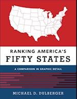 Ranking America's Fifty States: A Comparison in Graphic Detail af Michael D. Dulberger