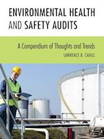 Environmental Health and Safety Audits af Lawrence B. Cahill