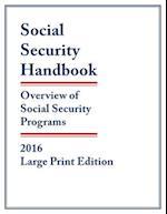 Social Security Handbook 2016 (Social Security Handbook Large Print)
