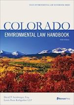 Colorado Environmental Law Handbook (State Environmental Law Handbooks)