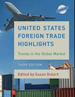 United States Foreign Trade Highlights (U S Databook Series)