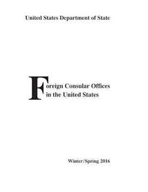 Bog, paperback Foreign Consular Offices in the United States af State Department