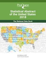 Proquest Statistical Abstract of the United States 2018 (Proquest Statistical Abstract of the United States)