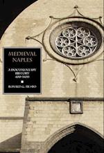 Medieval Naples: A Documentary History, 400-1400 af Ronald G. Musto