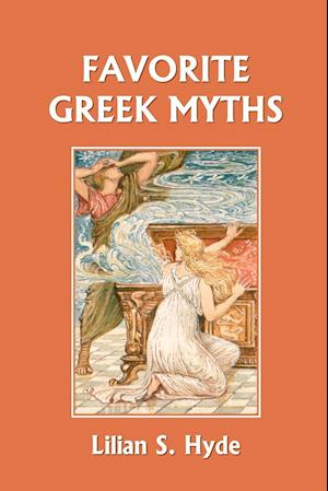 Favorite Greek Myths (Yesterday's Classics)
