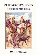 Plutarch's Lives for Boys and Girls (Yesterday's Classics) af W. H. Weston