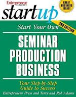 Start Your Own Seminar Production Business (Start Your Own Seminar Production Business)
