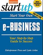 Start Your Own e-Business (Start-Up Series)