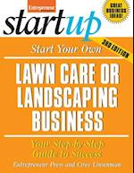 Start Your Own Lawncare and Landscaping Business (Start-Up Series)