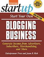 Start Your Own Blogging Business (Start Your Own . . )