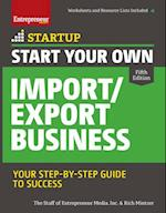 Start Your Own Import / Export Business (Start Your Own . . )
