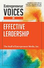 Entrepreneur Voices on Effective Leadership (Entrepreneur Voices)