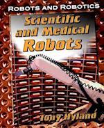 Scientific and Medical Robots (Robots and Robotics)