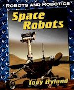 Space Robots (Robots and Robotics)