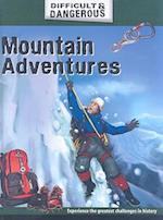 Mountain Adventures af Alex Brown