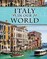 Italy in Our World (Countries in Our World)