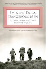 Eminent Dogs, Dangerous Men