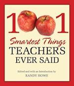 1001 Smartest Things Teachers Ever Said (1001)