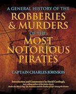 A General History of the Robberies & Murders of the Most Notorious Pirates af Charles Johnson, David Cordingly