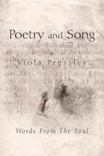 Poetry and Song, by Viola Pressley af Viola Pressley
