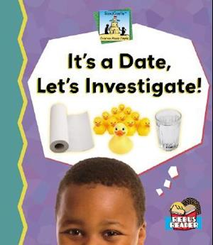 It's a Date, Let's Investigate!