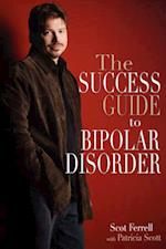 The Success Guide to Bipolar Disorder