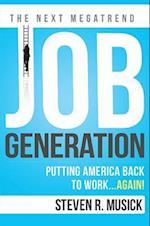 Job Generation af Steven R. Musick