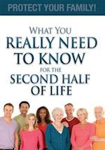 What You Really Need to Know for the Second Half of Life
