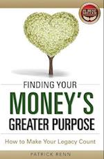 Finding Your Money's Greater Purpose