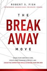 The Break Away Move