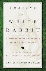 Chasing the White Rabbit af David Morgan, Daniel Morgan