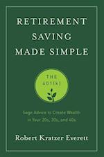 Retirement Saving Made Simple