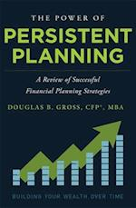 The Power of Persistent Planning