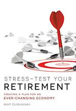 Stress-Test Your Retirement