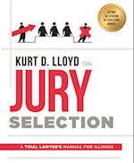 Kurt D. Lloyd on Jury Selection