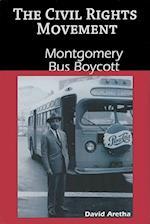 Montgomery Bus Boycott (The Civil Rights Movement)