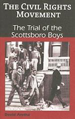 The Trial of the Scottsboro Boys (The Civil Rights Movement)