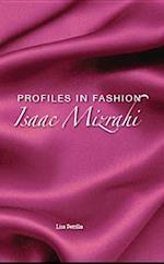 Isaac Mizrahi (Profiles in Fashion)