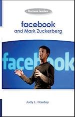 Facebook and Mark Zuckerberg (Business Leaders)