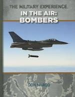 Bombers (Military Experience in the Air)