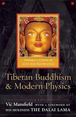 Tibetan Buddhism & Modern Physics