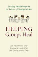 Helping Groups Heal (Spirituality and Mental Health)