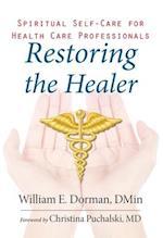 Restoring the Healer (Spirituality and Mental Health)