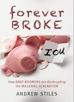 Forever Broke (New Threats to Freedom)