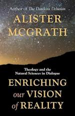 Enriching Our Vision of Reality