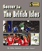 Soccer in the British Isles (Smart About Sports)